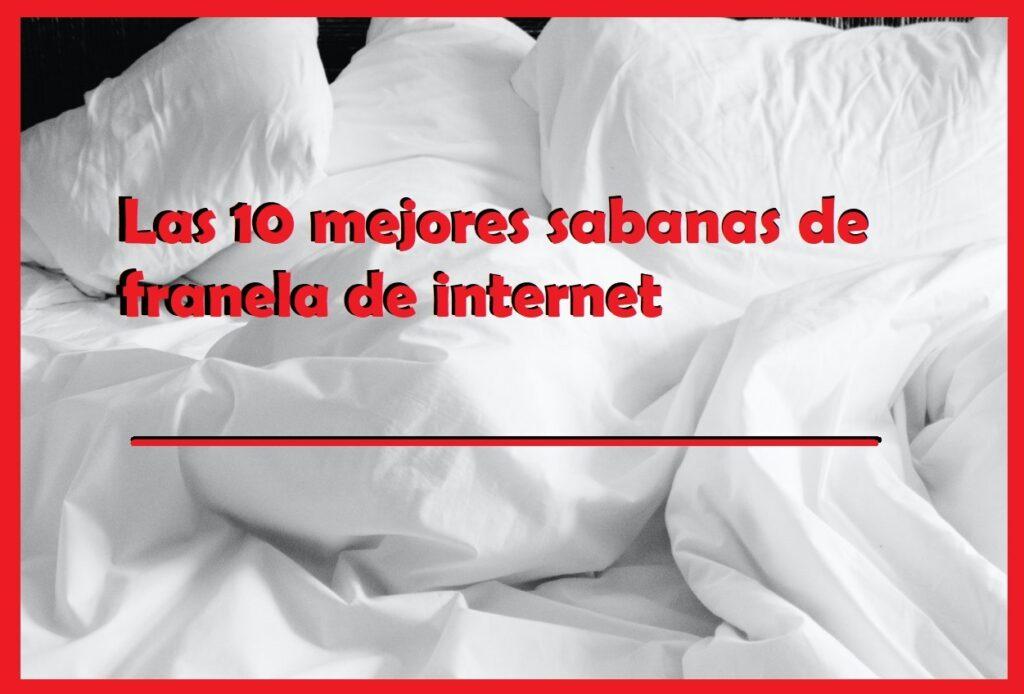 comprar online las mejores sabanas de franela de algodón